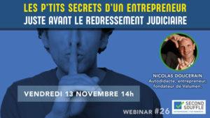 Les p'tits secrets d'un entrepreneur juste avant le redressement judiciaire