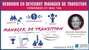 Rebondir en devenant manager de transition